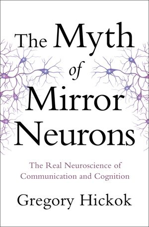 myth of mirror neurons